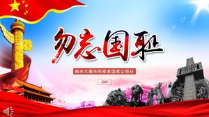 Do not forget the national humiliation of the Nanjing Massacre victims of the national public holiday day PPT template